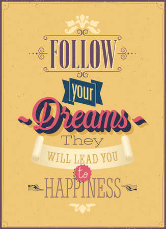 Ilustración de Vintage Follow your Dreams Poster. Vector illustration. - Imagen libre de derechos