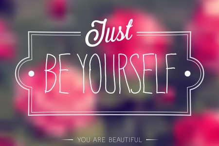 Ilustración de Just Be Yourself Poster illustration. - Imagen libre de derechos
