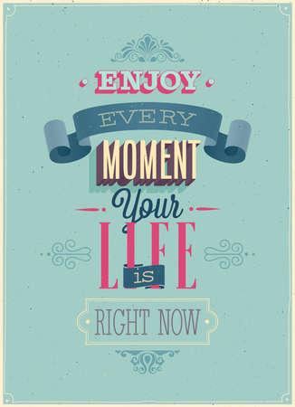 Illustration pour Vintage Enjoy every moment Poster. Vector illustration. - image libre de droit