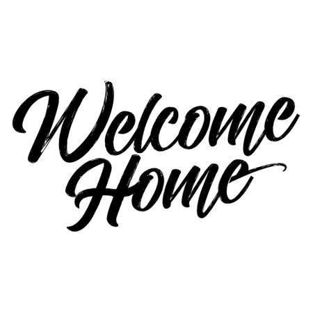 Ilustración de Welcome Home - Hand drawn typography poster. Conceptual handwritten greeting. Hand letter script word art design. Good for scrap booking, posters, greeting cards, textiles, gifts, other sets. - Imagen libre de derechos