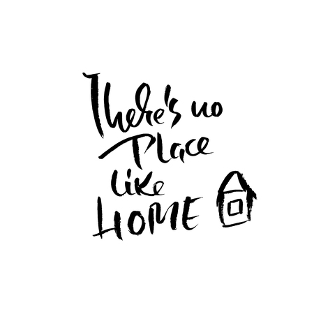 Illustrazione per There is no place like home. Hand drawn dry brush lettering. Ink illustration. Modern calligraphy phrase. Vector illustration - Immagini Royalty Free
