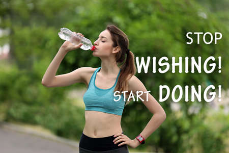 Photo pour Fitness quotes. Text STOP WISHING, START DOING on background. Young woman drinking water after run in park - image libre de droit