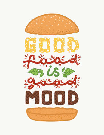 Illustration pour Conceptual art of a burger with the quote good food is good mood. - image libre de droit