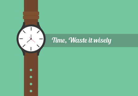 Illustration pour time quotes to use your time wisely watch wristwatch - image libre de droit