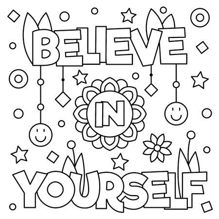 Illustration for Believe in yourself. Coloring page. Black and white vector illustration. - Royalty Free Image