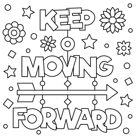 Illustration for Keep moving forward. Coloring page. Black and white vector illustration. - Royalty Free Image