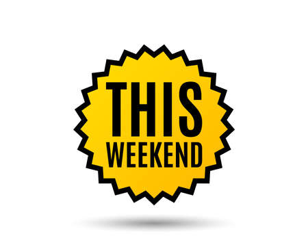 Ilustración de This weekend symbol. Special offer sign. Sale. Star button. Graphic design element. Vector. - Imagen libre de derechos