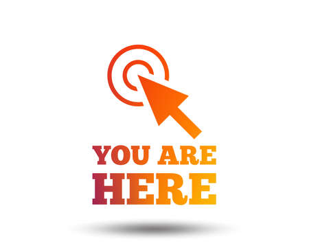 Illustration pour You are here sign icon. Info cursor symbol. Map pointer with your location. Blurred gradient design element. Vivid graphic flat icon. Vector - image libre de droit