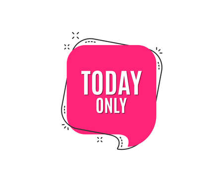 Illustration pour Today only sale symbol. Special offer sign. Best price. Speech bubble tag. Trendy graphic design element. Vector - image libre de droit