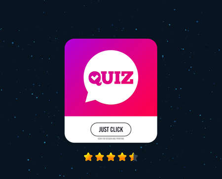 Illustration pour Quiz check in speech bubble sign icon. Questions and answers game symbol. Web or internet icon design. Rating stars. Just click button. Vector - image libre de droit