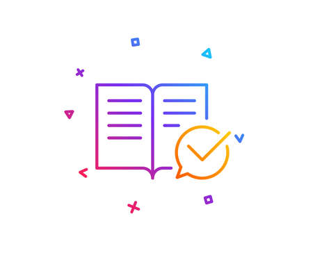 Illustration pour Approved documentation line icon. Accepted or confirmed sign. Instruction book. Gradient line button. Approved documentation icon design. Colorful geometric shapes. Vector - image libre de droit
