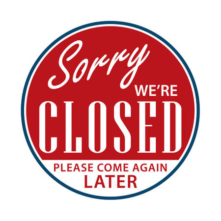 Illustration for Sorry we're closed sign - Royalty Free Image