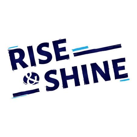 Illustration pour Rise and shine quote design - image libre de droit