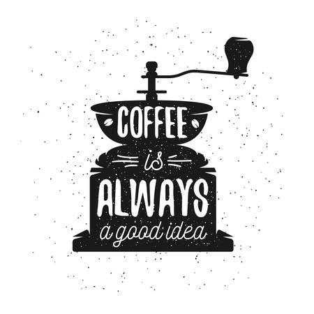 Ilustración de Hand drawn typography coffee poster. Greeting card or print invitation with coffee maker and quote. Coffee is always a good idea. - Imagen libre de derechos