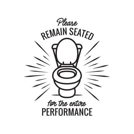 Ilustración de Please remain seated bathroom funny poster. Vector illustration. - Imagen libre de derechos