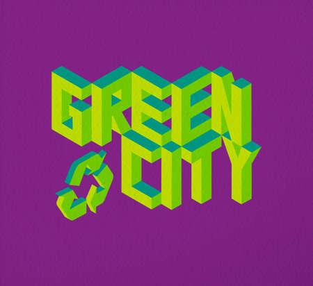 Ilustración de Isometric text Green City quote idea with paper sheet design background illustration. - Imagen libre de derechos