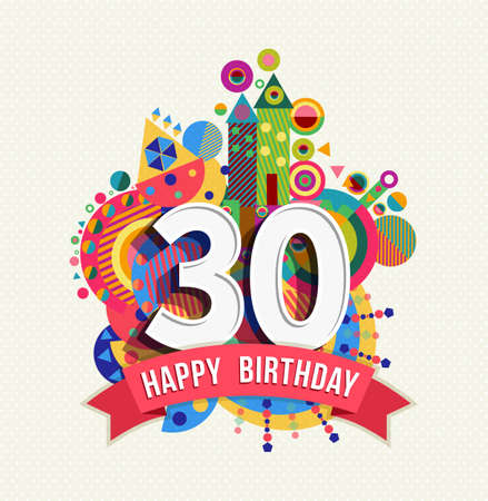 Illustration pour Happy Birthday thirty 30 year fun celebration greeting card with number, text label and colorful geometry design. EPS10 vector. - image libre de droit