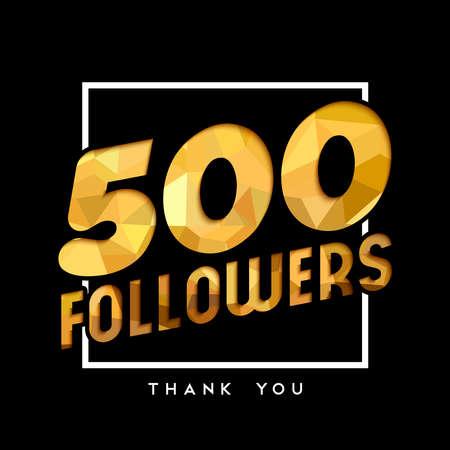 Ilustración de 500 followers thank you gold paper cut number illustration. Special user goal celebration for five hundred social media friends, fans or subscribers. EPS10 vector. - Imagen libre de derechos
