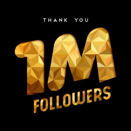 Ilustración de 1 million followers thank you gold paper cut number illustration. Special user goal celebration for 1000000 social media friends, fans or subscribers. EPS10 vector. - Imagen libre de derechos