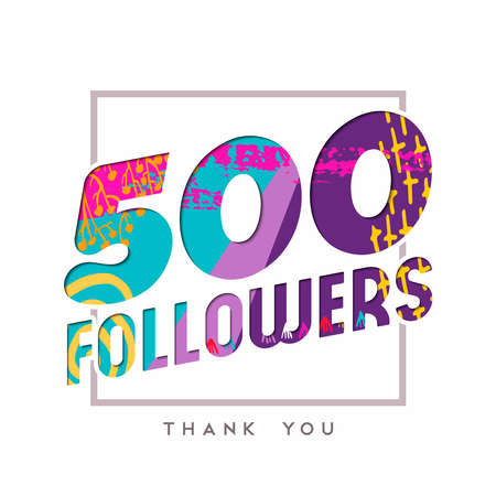 Illustrazione per 500 followers thank you paper cut number illustration. Special user goal celebration for five hundred social media friends, fans or subscribers. EPS10 vector. - Immagini Royalty Free