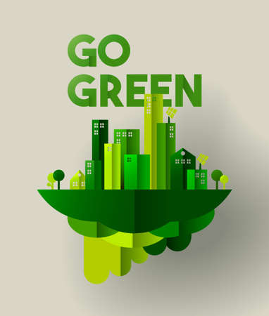 Ilustración de Eco friendly city concept illustration for sustainable urban lifestyle. Go green typography quote with houses and towers in paper cut style. EPS10 vector. - Imagen libre de derechos
