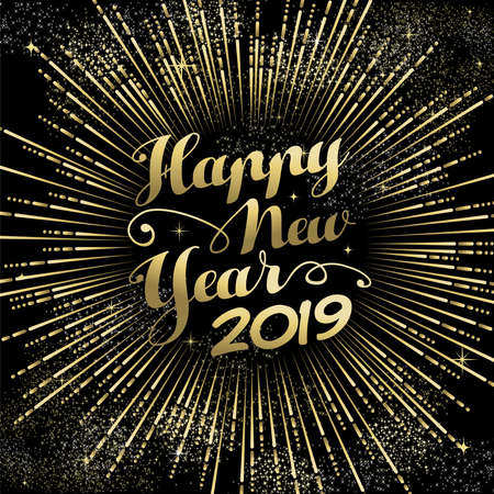 Illustration for Happy New Year 2019 greeting card, gold firework explosion with holiday text over night sky background. - Royalty Free Image