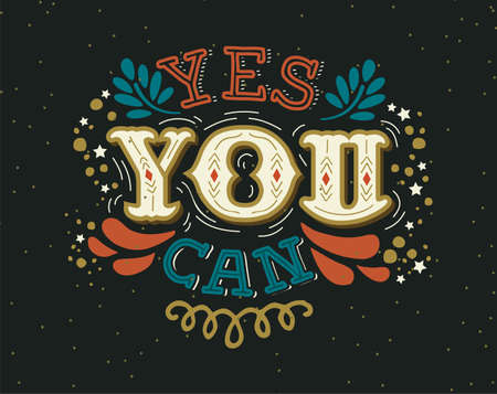 Illustration pour Yes You Can text quote poster. Positive lettering illustration with motivational phrase for self help, leadership or inspiration concept. - image libre de droit