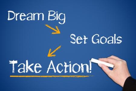 Photo pour Dream Big - Set Goals - Take Action - image libre de droit