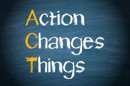 Photo pour ACT - Action Changes Things - image libre de droit