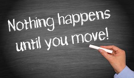 Foto de Nothing happens until you move - Imagen libre de derechos
