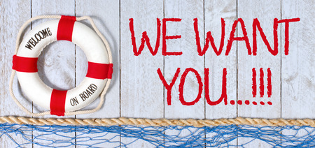 Photo for We want you, welcome on board - Royalty Free Image