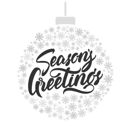 Ilustración de A Vector illustration: Hand lettering of Seasons Greeting with Christmas ball of snowflakes - Imagen libre de derechos