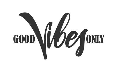 Illustrazione per Type lettering composition of Good Vibes on white background - Immagini Royalty Free