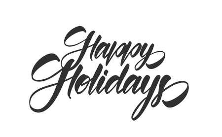Ilustración de Vector illustration: Handwritten calligraphic type lettering composition of Happy Holidays on white background. - Imagen libre de derechos