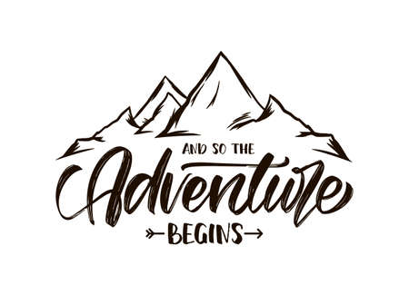 Illustration pour Vector illustration: Modern brush lettering of And so the Adventure Begins with Hand drawn Peaks of Mountains sketch - image libre de droit