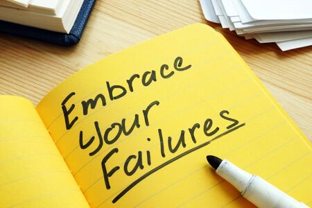Photo pour Embrace your failures written by pen on the page. - image libre de droit