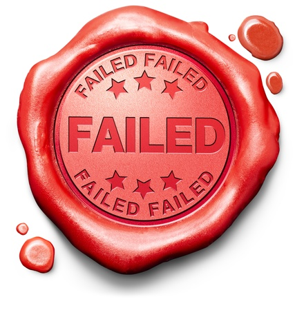 Photo for failed fail test or exam failing examination making mistake failure wrong answer sign icon stamp or label - Royalty Free Image