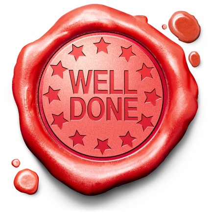 Photo for well done good job excellent perfomance great achievement thank you red icon stamp button or label - Royalty Free Image