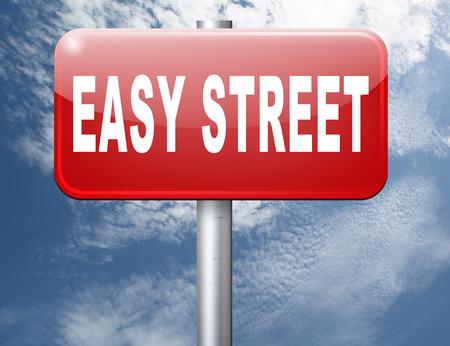 Photo pour easy street, keep it simple no risk and safe solution - image libre de droit