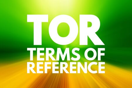 Foto de TOR - Terms of Reference acronym, business concept background - Imagen libre de derechos