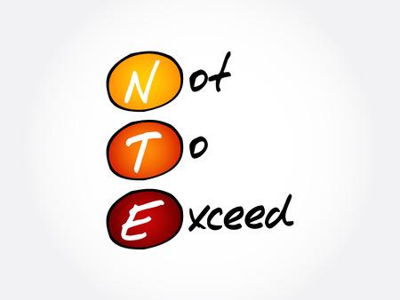 Ilustración de NTE - Not To Exceed acronym, business concept background - Imagen libre de derechos