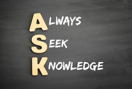 Photo for Wooden alphabets building the word ASK - Always Seek Knowledge acronym on blackboard - Royalty Free Image