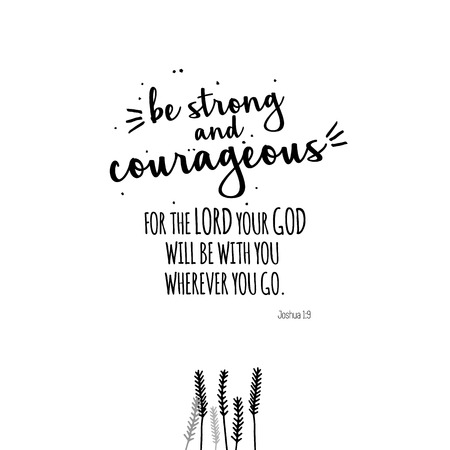Ilustración de Be strong and courageous illustration black and white. For poster, banner, postcard and motivator. - Imagen libre de derechos