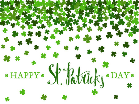 Happy St. Patricks day lettering on background of the falling clover leaves. Design for banner, card, invitation, postcard, textile, wrapping paper. Vector illustration.