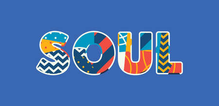 Illustration for The word SOUL concept written in colorful abstract typography. Vector EPS 10 available. - Royalty Free Image