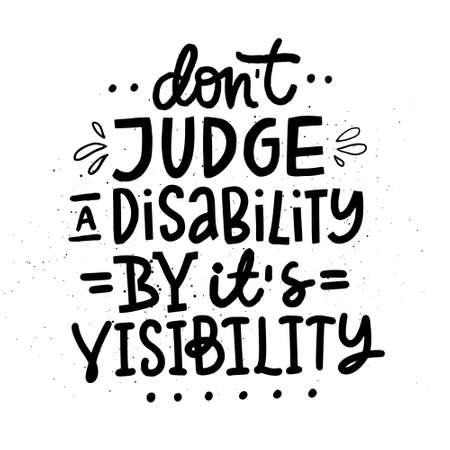 Ilustración de Motivational poster on disability. Hand drawn lettering. - Imagen libre de derechos