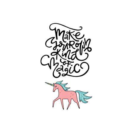 Ilustración de Cute hand drawn illustration of a unicorn with phrase make your own kind of magic. Great vector art for nursery or childrens room. - Imagen libre de derechos