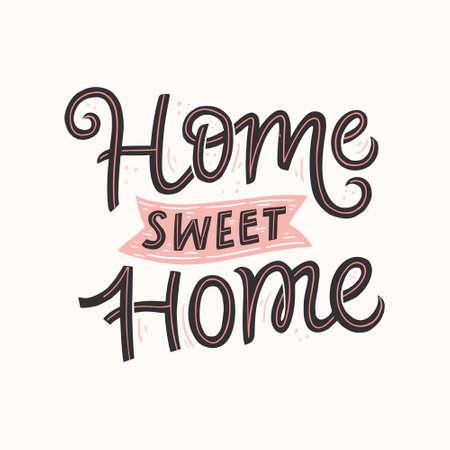 Ilustración de Home sweet home hand drawn vector lettering. Handwritten black calligraphic quote. Housewarming poster, banner. Isolated brush ink typography. Home decoration, print, textile color design element - Imagen libre de derechos