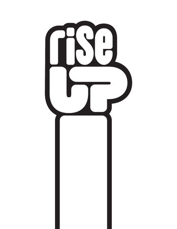 Illustration pour Rise Up raised fist protest vector design. The letters spelling rise up form a raised clenched fist in this call to action protest design. - image libre de droit