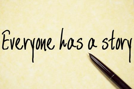 Photo pour everyone has a story text write on paper - image libre de droit